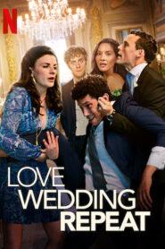 Amor. Boda. Azar (Love Wedding Repeat)