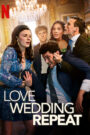 Amor. Boda. Azar (Love Wedding Repeat)