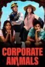 Ejecutivos agresivos (Corporate Animals)
