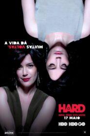 Hard: Temporada 1