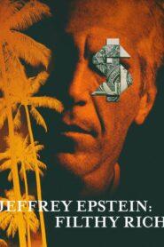 Jeffrey Epstein: Asquerosamente rico (Jeffrey Epstein: Filthy Rich)