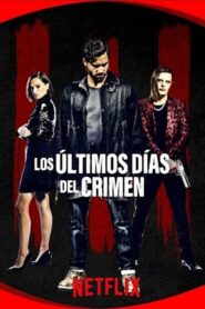 Los últimos días del crimen (The Last Days of American Crime)