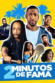 2 Minutos De Fama (2 Minutes of Fame)