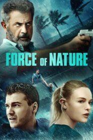 La fuerza de la naturaleza (Force of Nature)