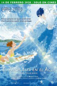 El amor está en el agua (Ride Your Wave)