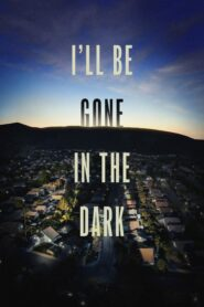 I'll Be Gone in the Dark: Temporada 1