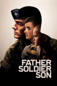 Padre, Soldado, Hijo (Father Soldier Son)