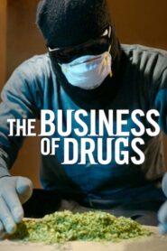 El negocio de las drogas / El negocio de los estupefacientes