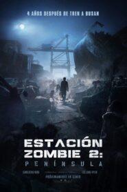 Estación zombie 2: península (Tren a Busan 2: Península)