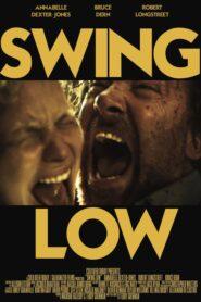 Swing Low (Ravage)
