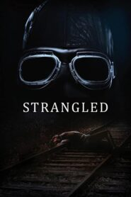 Strangled: Temporada 1
