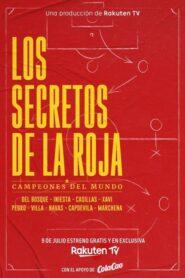 Los secretos de La Roja – Campeones del mundo
