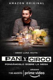 Pan y Circo: Temporada 1