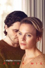 Love me (Alska Mig): Temporada 2