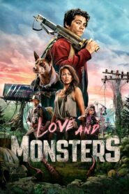 Amor y monstruos (Love and Monsters)