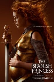The Spanish Princess: Temporada 2