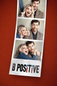 B Positive: Temporada 1