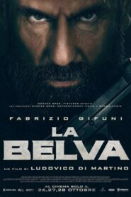 La Belva (La Bestia)