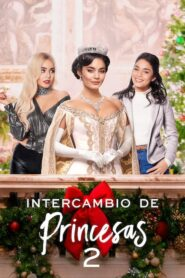Intercambio de princesas 2 (The Princess Switch: Switched Again)