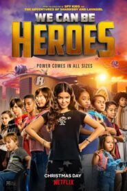 Superniños (We Can Be Heroes)