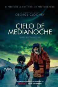 Cielo de Medianoche (The Midnight Sky)