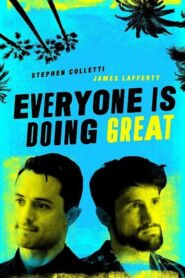 Everyone Is Doing Great: Temporada 1