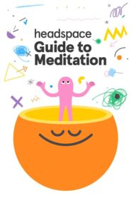 Guía Headspace para la meditación: Temporada 1