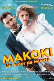 Makoki Un Amor de Muerte