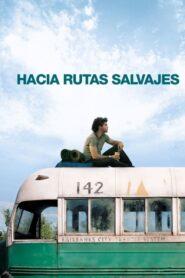 Camino salvaje / Hacia rutas salvajes (Into the Wild)