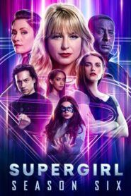 Supergirl: Temporada 6