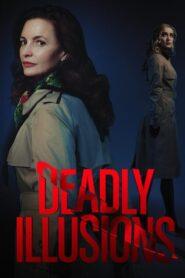 Ilusiones mortales (Deadly Illusions)