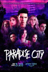 Paradise City: Temporada 1