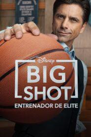 El míster / Big Shot: Entrenador de élite