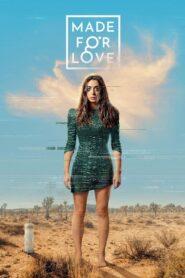 Made For Love: Temporada 1