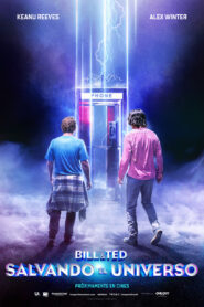 Bill & Ted salvando el universo (Bill & Ted Face the Music)