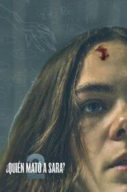 ¿Quién mató a Sara?: Temporada 2