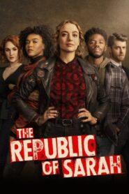 The Republic of Sarah: Temporada 1