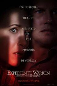 El conjuro 3: el diablo me obligó a hacerlo / Expediente Warren: Obligado por el demonio (The Conjuring: The Devil Made Me Do It)