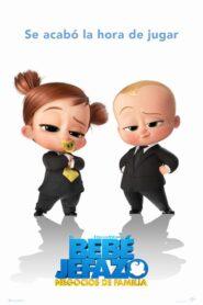 Un jefe en pañales 2: negocios de familia / El bebé jefazo: Negocios de familia (The Boss Baby: Family Business)