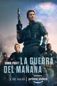 La Guerra del Mañana (The Tomorrow War)