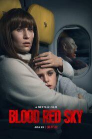Cielo rojo sangre (Blood Red Sky)