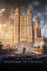 The Witcher: La pesadilla del lobo (The Witcher: Nightmare of the Wolf)