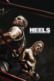 Heels: Temporada 1