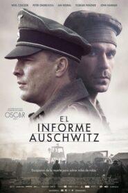 El informe Auschwitz (The Auschwitz Report)