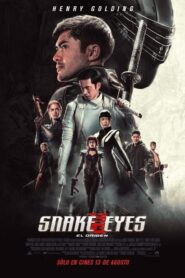 Snake Eyes: El origen / G.I. Joe: Snake Eyes