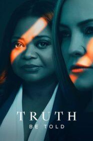 Truth Be Told: Temporada 2