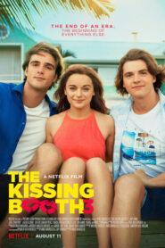 Mi primer beso 3 / El stand de los besos 3 (The Kissing Booth 3)